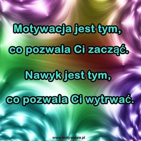 Motywacja a nawyki :) | www.MotywujSie.pl