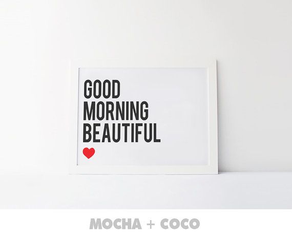 Good Morning Beautiful Print Poster Feathers by MochaAndCoco