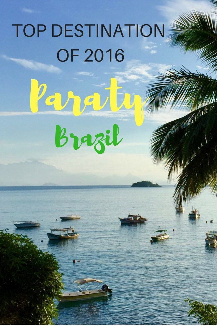 2016 was another year full of adventures. It's time to look back and choose my three favorite destinations of the year. In 3rd place: Paraty, Brazil