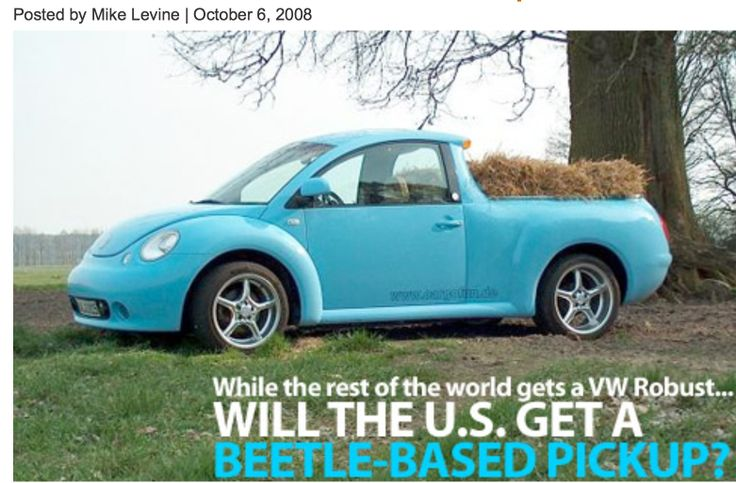 344. This was posted six years ago; the answer is still - no. In 2010, a model was shown looking more like a Jetta pickup. The car pictured was modified as Beetles have been today and yesterday.