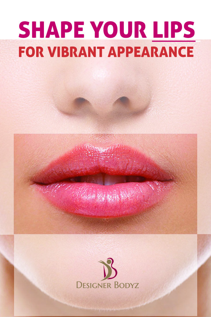 The shape and size of the lips give a vibrant appearance to the face. Procedures for lips: Lip reduction & Lip Augmentation  Designer Bodyz #LipsAesthetics #Lipreduction #LipAugmentation