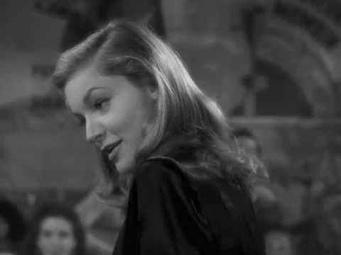 Lauren Bacall singing and Hoagy Carmichael playing the piano in, To Have and Have Not (1944, directed by Howard Hawks and stars Humphrey Bogart, Walter Brennan, and Lauren Bacall in her first film