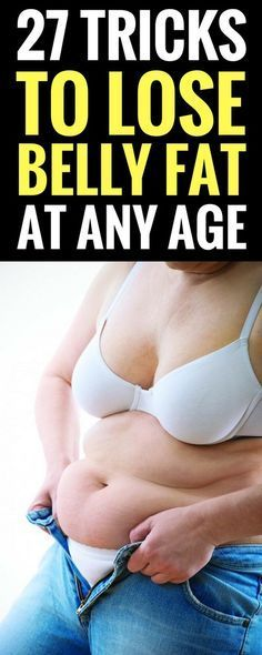 27 tricks to lose belly fat at any age