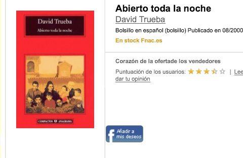 "David Trueba, ""Abierto toda la noche"""