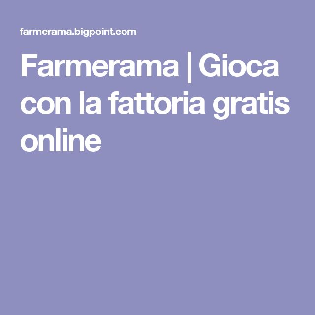 Farmerama | Gioca con la fattoria gratis online