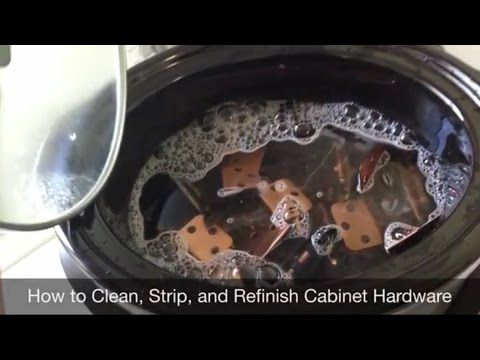 how to clean cabinet hardware in crockpot