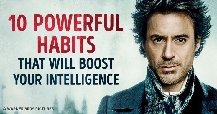 10Powerful Habits That Will Boost Your Intelligence