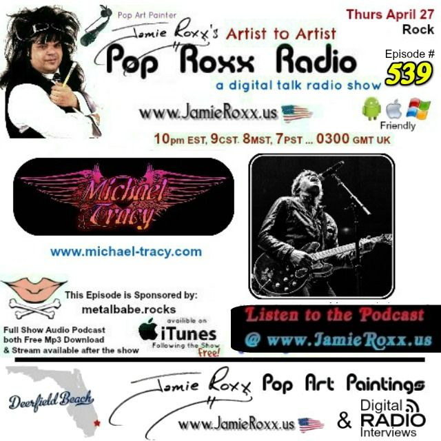 🎧 Tonight's Episode (#539) of the Pop Roxx Radio Talk Show with featured guest: Michael Tracy (#Rock) Has now been converted to a #Podcast and is now Archived at: ✔ My Website (www.JamieRoxx.us)  ✔ BlogTalkRadio (http://tobtr.com/s/9943625) ✔ And up for FREE on #iTunes