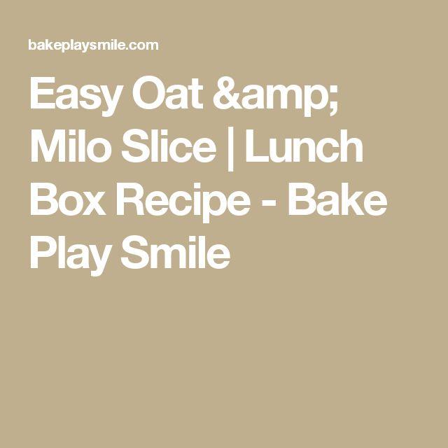 Easy Oat & Milo Slice | Lunch Box Recipe - Bake Play Smile
