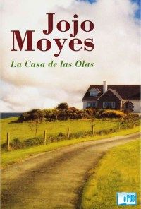 La casa de las olas - Jojo Moyes portada