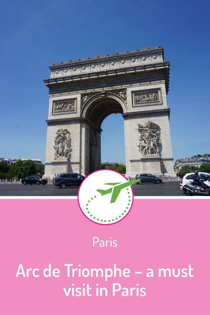 Arc de Triomphe - Address, entrance fees and opening hours