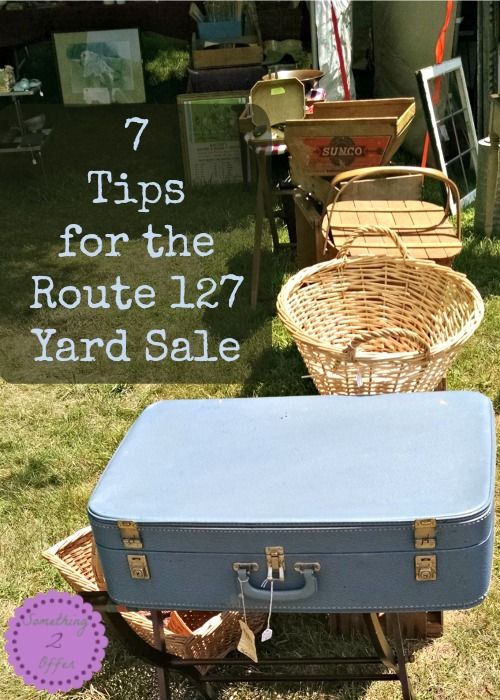 7 tips for the Route 127 Yard Sale-We love finding treasures, we love yard sales, and we love road trips! The 127 Yard Sale is a great way to do all three of them within a 4 day, 690 mile yard sale spanning 6 different states!