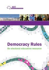 Democracy Rules - an electoral education resource for primary and secondary schools. Free downloadable Teacher Guide.