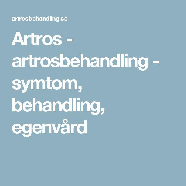 Artros - artrosbehandling - symtom, behandling, egenvård
