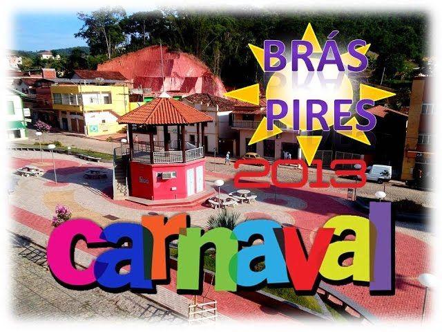 Carnaval 2013 Brás Pires-MG ( Part 2 de 2 )