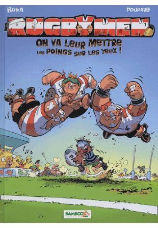 les-rugbymen-tome-1-on-va-leur-mettre-les-poings-sur-les-yeux-