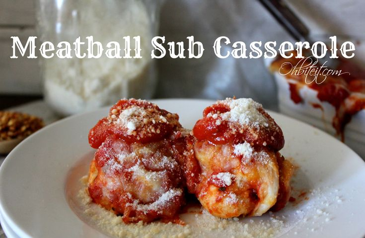~Meatball Sub Casserole! | Oh Bite It
