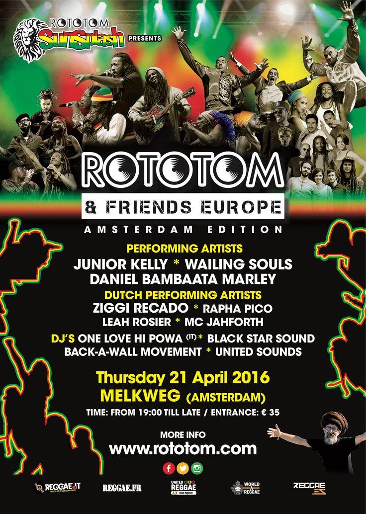 Rototom & Friends Festival in Melkweg (Amsterdam) met o.a. Daniel Bambaata Marley, The wailing Souls, Junior Kelly en heel veel Nederlandse artiesten.