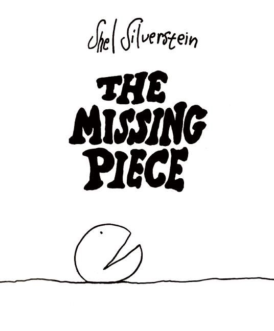 My therapist loved this. So do I. What it finds on its search for the missing piece is simply and touchingly told in this fable that gently probes the nature of quest and fulfillment.