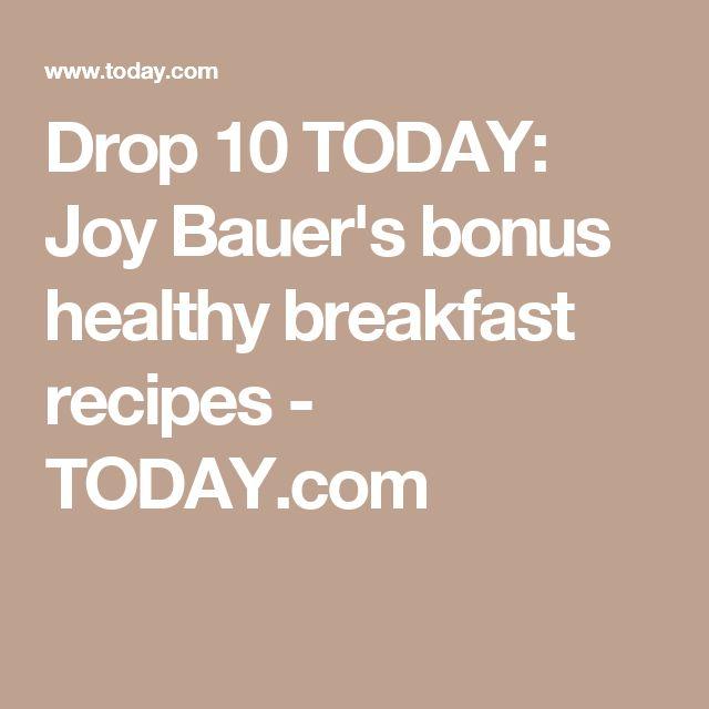 Drop 10 TODAY: Joy Bauer's bonus healthy breakfast recipes - TODAY.com