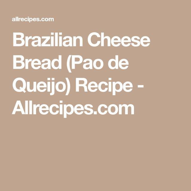 Brazilian Cheese Bread (Pao de Queijo) Recipe - Allrecipes.com