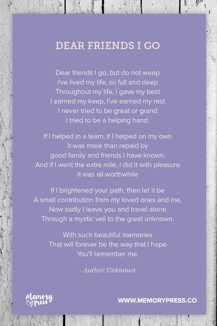 Dear Friends I Go, a Collection of Non-Religious Funeral Poems curated by Memory Press - creators of beautiful, uplifting, and memorable Funeral Programs