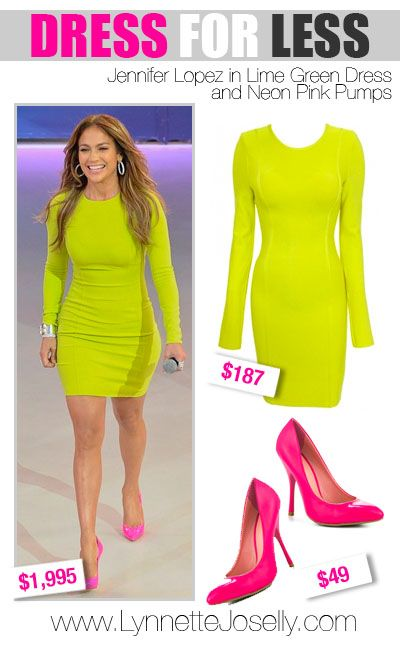 Lynnette Joselly: Dress For Less: Jennifer Lopez in Lime Green Dress and Neon Pink Pumps
