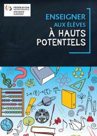 Enseignement.be - Document: Enseigner aux élèves à hauts potentiels - brochure d'information