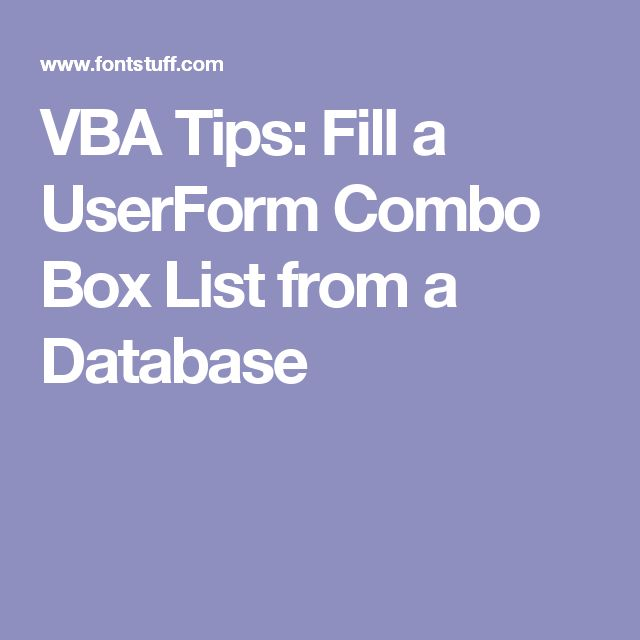 VBA Tips: Fill a UserForm Combo Box List from a Database