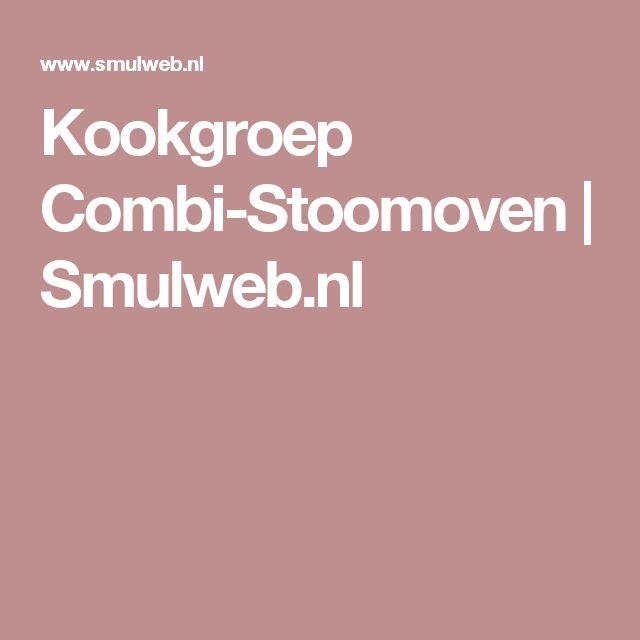 Kookgroep Combi-Stoomoven | Smulweb.nl