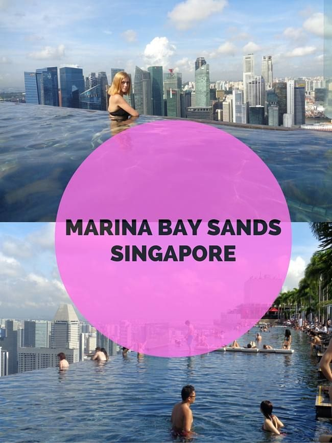 Marina Bay Sands In Singapore Hotel Pool Review Top Travel Writers Tips And Trips