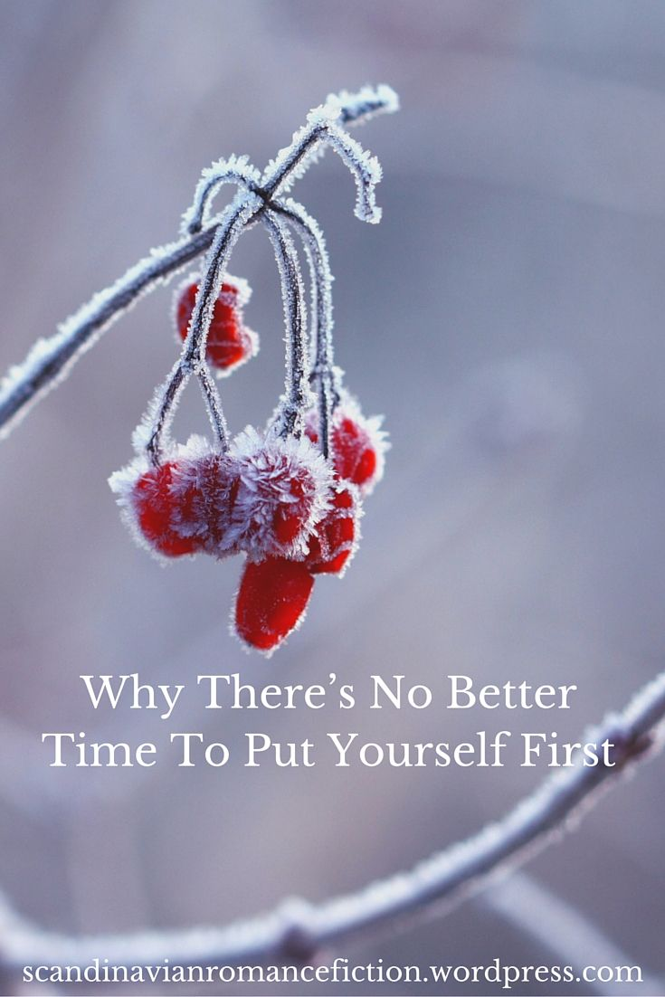 Why There's No Better Time To Put Yourself First