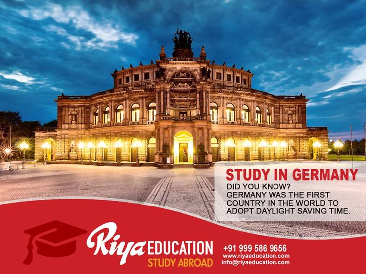 Abroad Education in Germany - Germany was the first country in Europe to adopt daylight saving time!!!!! The best place to study.Students who wish to study in Germany get in touch with Riya Education. #mangalore #India #consultants #MBA #Bachelors #free