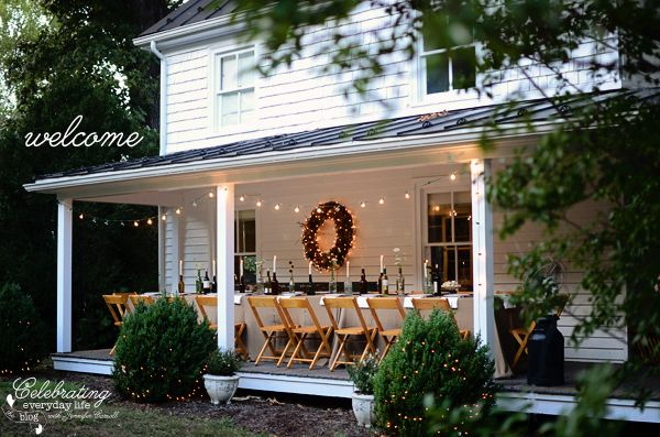 Country House Front Porch, Covered Porch, Dinner on the Porch, Front Porch Party.  Love this idea!  Wondering if the cats and chickens will invite themselves to the party?