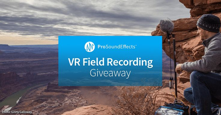 VR Field Recording Giveaway