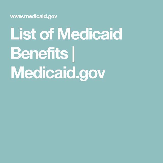 List of Medicaid Benefits   Medicaid.gov