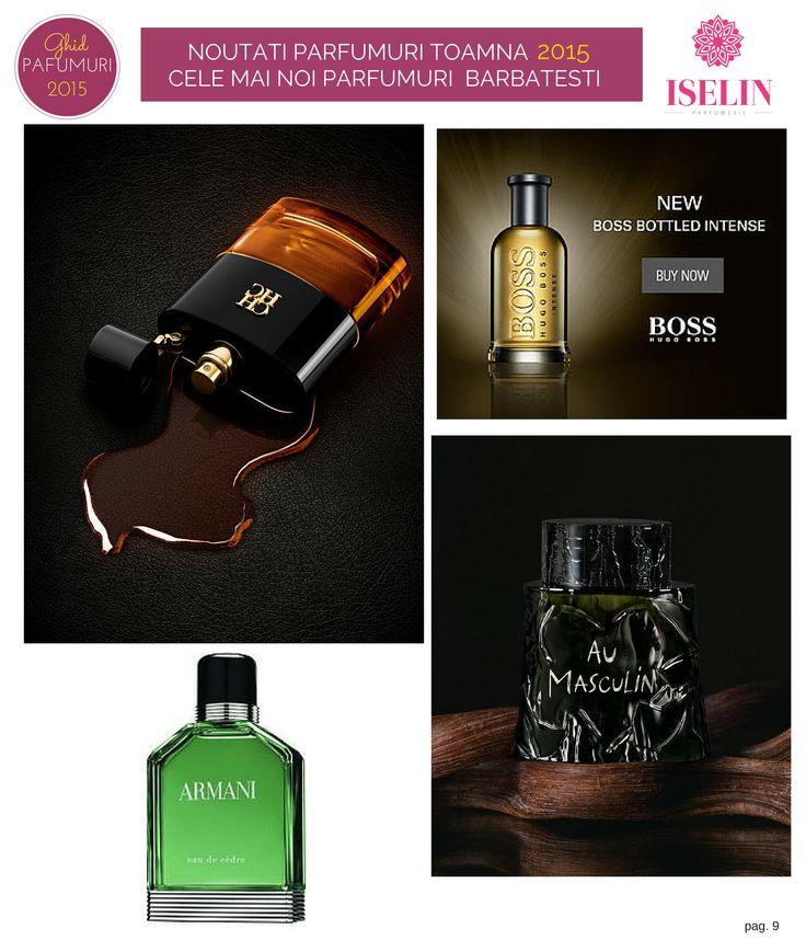 Cele mai noi parfumuri barbatesti din 2015 - http://blog.iselin.ro/recenzii/101-noutati-parfumuri-toamna-2015-cele-mai-noi-parfumuri-pentru-barbati.html