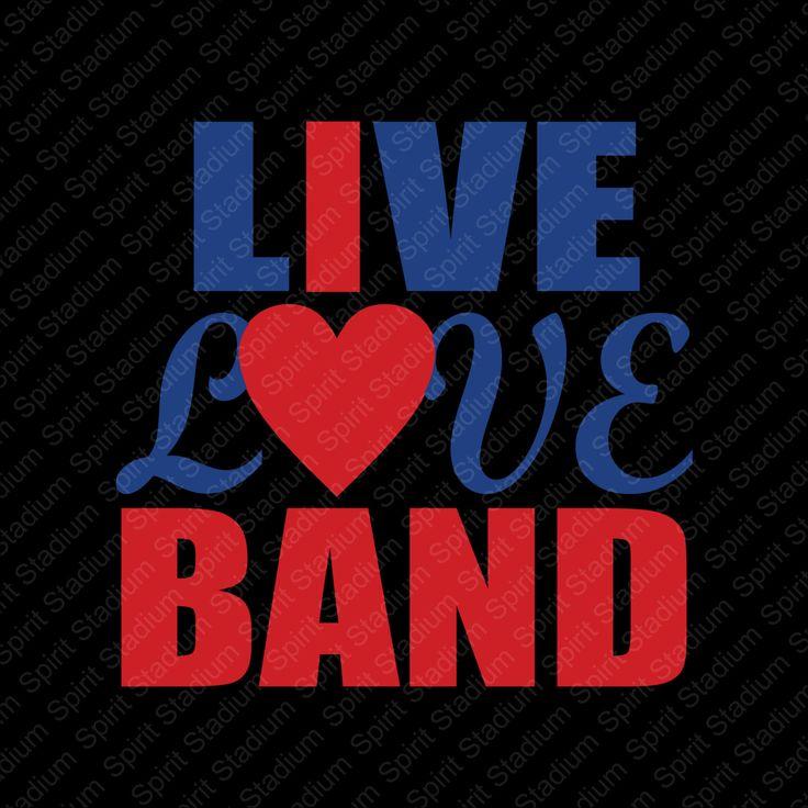 Live Love Band Shirt - I Love Band- Custom - Your Colors - Spirit Band T-Shirt by SpiritStadium on Etsy