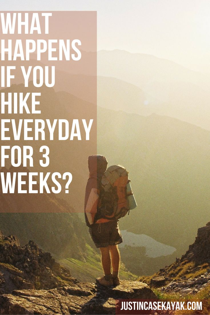 What happens to your body if you hike every day?