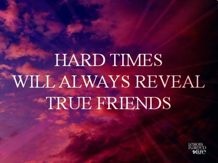 Quotes About Good Friends In Hard Times : Hard times reveal true friends illustrations posters