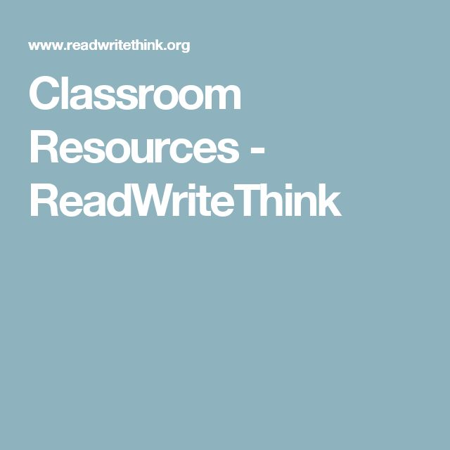 Classroom Resources - ReadWriteThink