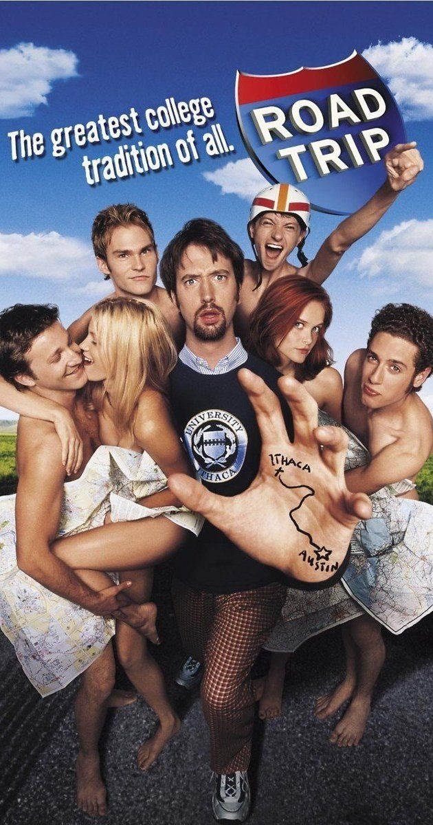 Directed by Todd Phillips.  With Breckin Meyer, Seann William Scott, Amy Smart, Paulo Costanzo. Four friends take off on an 1800 mile road trip to retrieve an illicit tape mistakenly mailed to a girl friend.