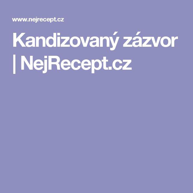 Kandizovaný zázvor | NejRecept.cz