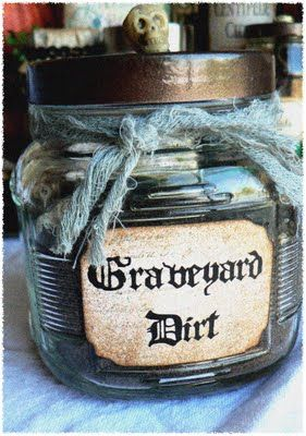 """this blog post has all sorts of creative titles for jars and such for halloween. But Graveyard Dirt would be perfect for a """"dirt cup with worms"""" treat."""