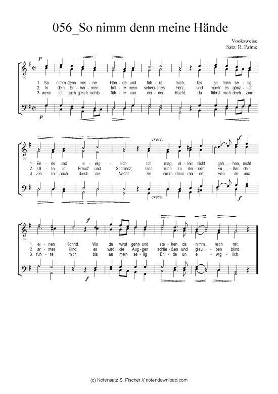 So nimm denn meine Hände (Männerchor) Volksweise Satz: R. Palme >>> KLICK auf die Noten um Reinzuhören <<<
