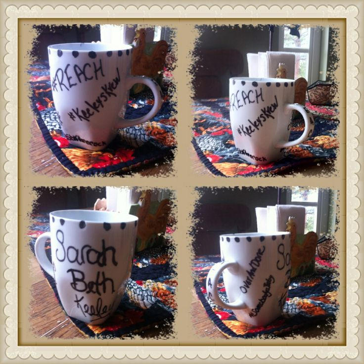#Sharpie Fan Mug! Home made mug showing Fan support for Sarah! To follow Sarah Beth Keeley on Twitter @sbkfansrock or SarahBethKeeley Fans To find out how to make your own mug check my Craft Board or DIY board!