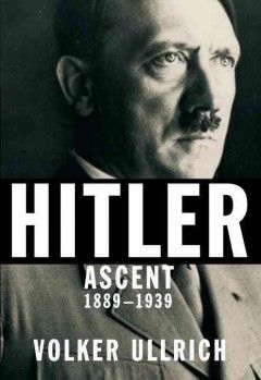 A comprehensive new biography of Hitler focusing on the dictator's personality