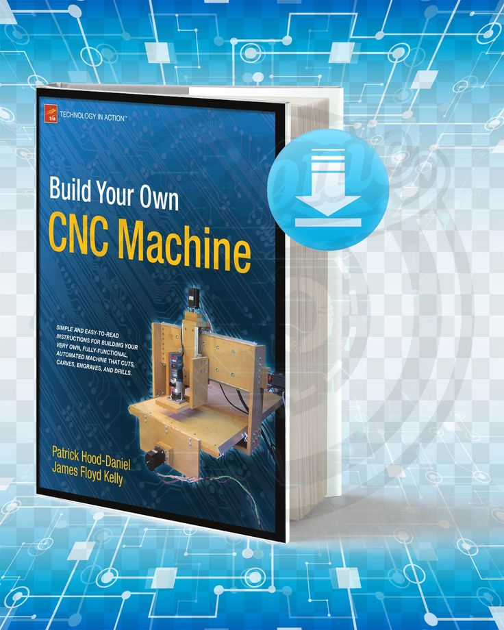 Download Build Your Own CNC Machine.