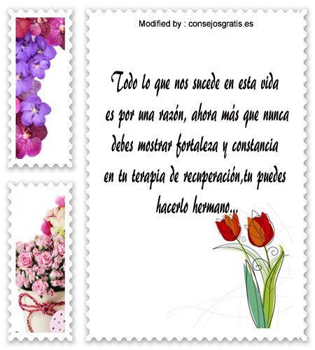 enviar gratis frases originales de aliento,descargar mensajes de ànimo:  http://www.consejosgratis.es/hermosos-mensajes-de-aliento-para-un-familiar-enfermo/
