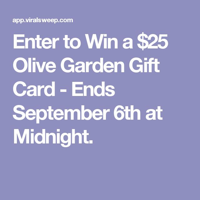 Enter to Win a $25 Olive Garden Gift Card - Ends September 6th at Midnight.